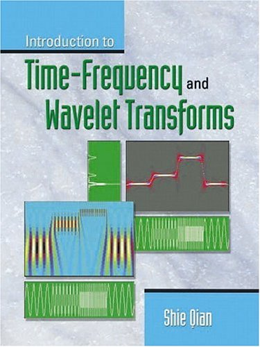 9780130303608: Introduction to Time-Frequency and Wavelet Transforms