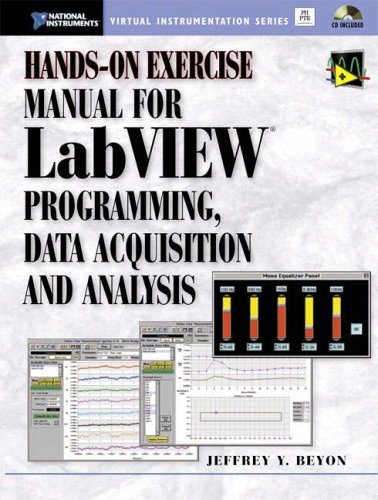 9780130303684: Hands-on Exercise Manual for Labview Programming, Data Acquisition and Analysis