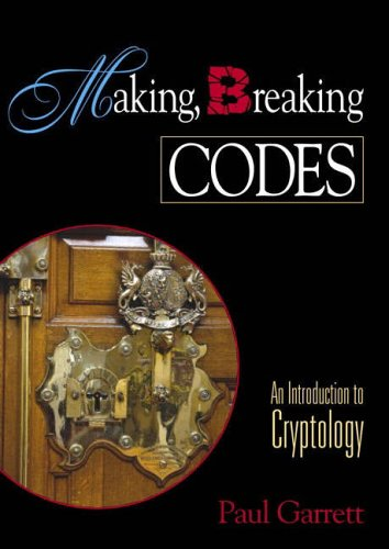 9780130303691: Making, Breaking Codes: Introduction to Cryptology (Featured Titles for Cryptography)
