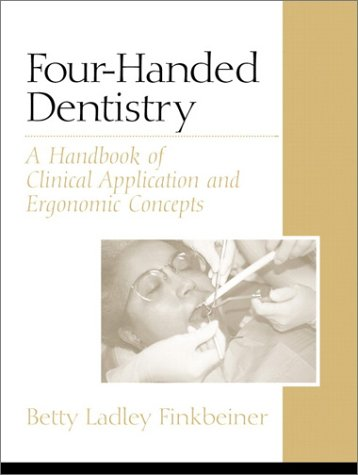 9780130304131: Four-Handed Dentistry: A Handbook of Clinical Application and Ergonomic Concepts