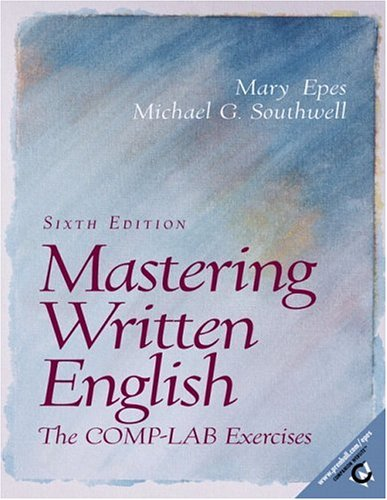 9780130304155: Mastering Written English: The Comp-Lab Exercises (6th Edition)