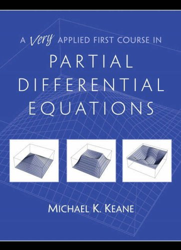 9780130304179: A Very Applied First Course in Partial Differential Equations