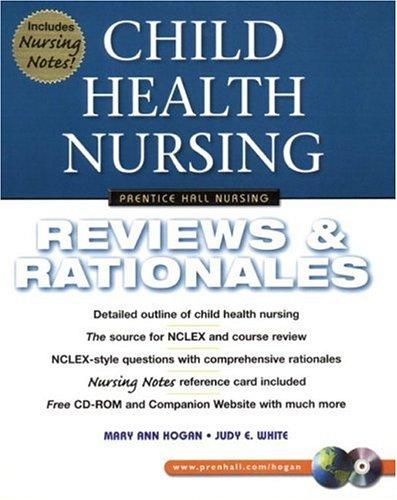 9780130304520: Child Health Nursing: Reviews & Rationales