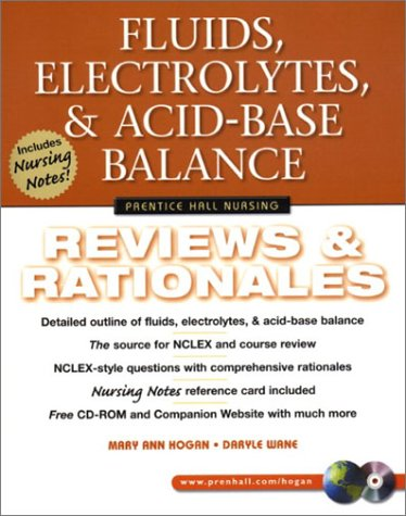 9780130304544: Fluids, Electrolytes, & Acid-Base Balance: Reviews & Rationales (Prentice Hall Nursing Reviews & Rationales Series)
