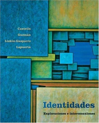 9780130304636: Identidades: Exploraciones e interconexiones