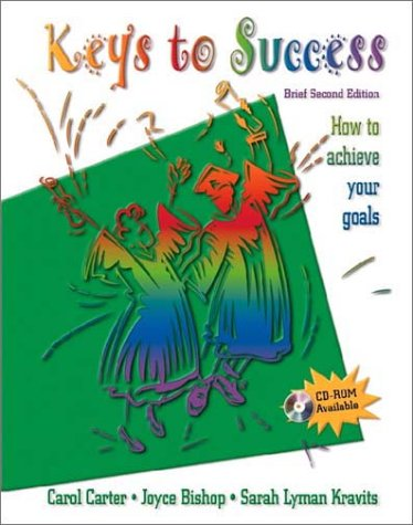 9780130304858: Keys to Success: How to Achieve Your Goals (Brief 2nd Edition)