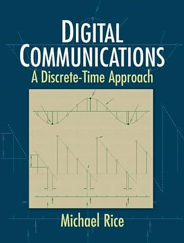 9780130304971: Digital Communications: A Discrete-Time Approach