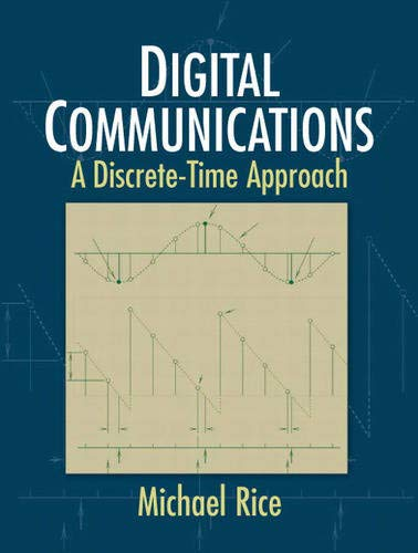 9780130304971: Digital Communications: A Discrete-Time Approach