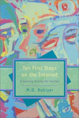 9780130305022: Ten First Steps on the Internet: A Learning Journey for Teachers