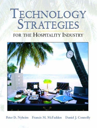9780130305046: Technology Strategies for the Hospitality Industry