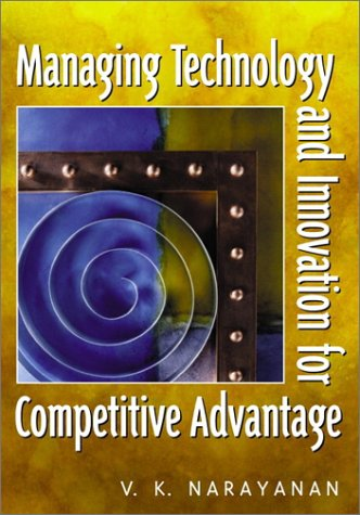 9780130305060: Managing Technology and Innovation for Competitive Advantage