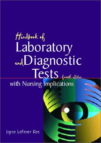 9780130305176: Handbook of Laboratory and Diagnostic Tests with Nursing Implications (4th Edition)