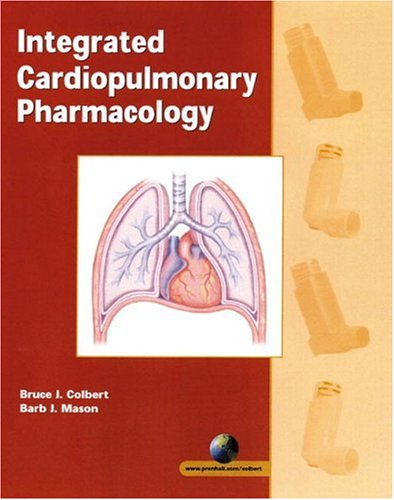 9780130305183: Integrated Cardiopulmonary Pharmacology