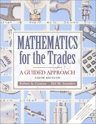 9780130305473: Mathematics for the Trades: A Guided Approach (6th Edition)