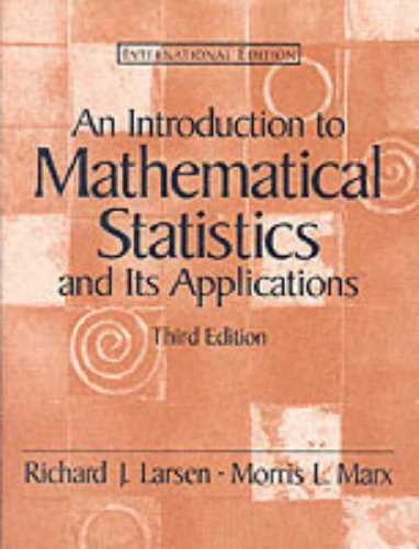 9780130305626: An Introduction to Mathematical Statistics and Its Applications: International Edition