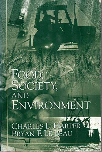 9780130305664: Food, Society, and Environment