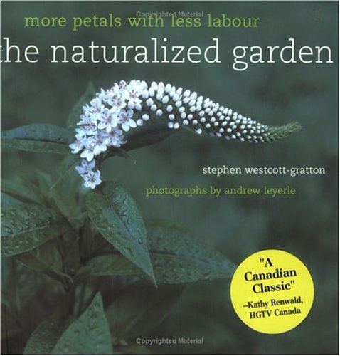 9780130305718: The Naturalized Garden