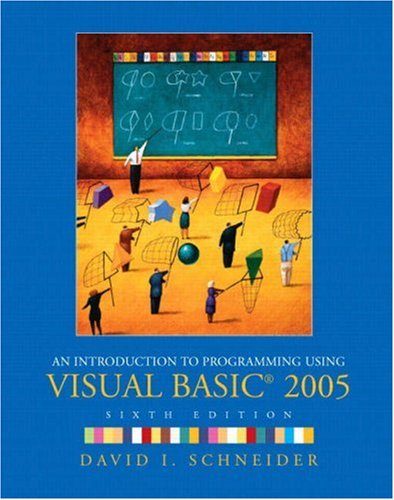 9780130306548: An Introduction to Programming Using Visual Basic 2005