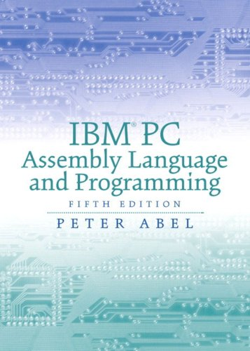 9780130306555: IBM PC Assembly Language and Programming