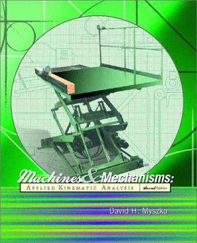 9780130306807: Machines and Mechanisms: Applied Kinematic Analysis (2nd Edition)