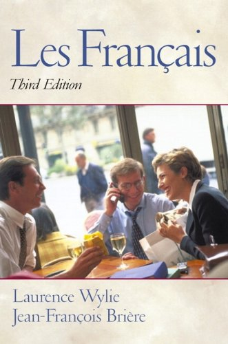 Les Fran�ais (3rd Edition): Wylie, Laurence, Briere,