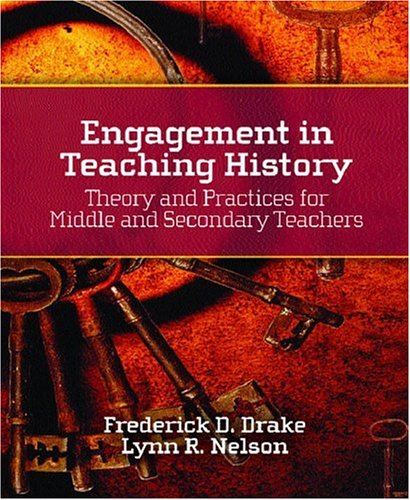 9780130307804: Engagement in Teaching History: Theory and Practices for Middle and Secondary Teachers