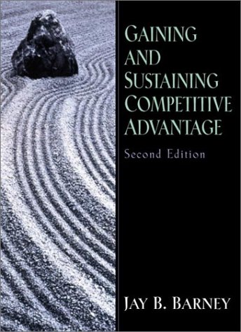 9780130307941: Gaining and Sustaining Competitive Advantage: United States Edition