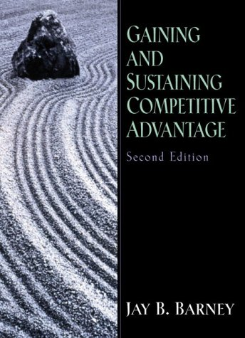 9780130307941: Gaining and Sustaining Competitive Advantage