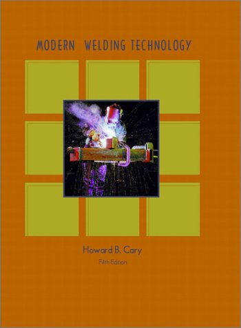 9780130309136: Modern Welding Technology
