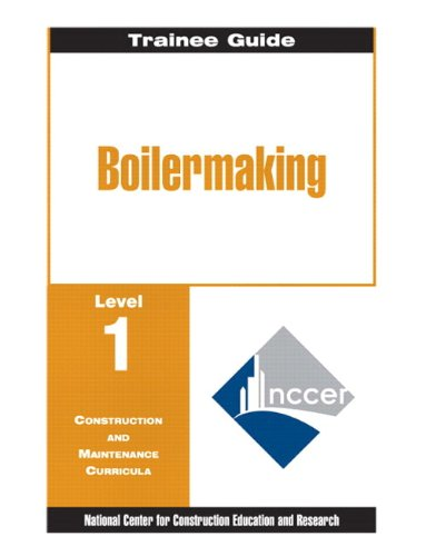9780130309143: Boilermaking: Trainee Guide Level 1