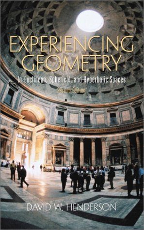 9780130309532: Experiencing Geometry: In Euclidean, Spherical and Hyperbolic Spaces (2nd Edition)