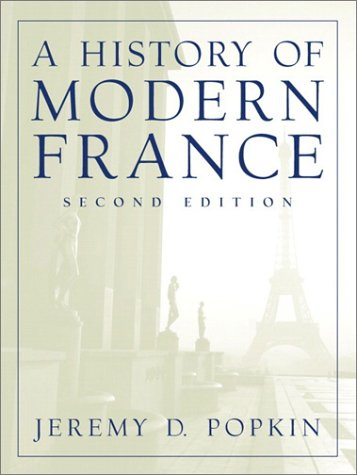 9780130309556: A History of Modern France (2nd Edition)