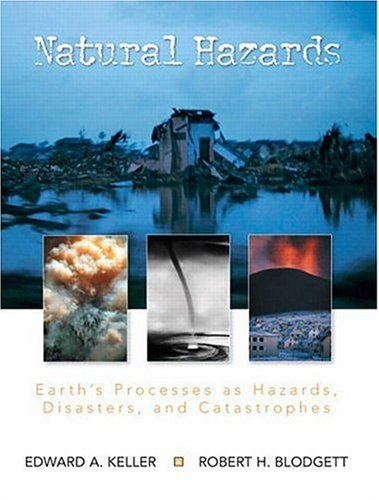 9780130309570: Natural Hazards: Earth's Processes as Hazards, Disasters, and Catastrophes