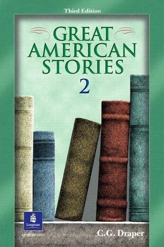 Great American Stories 2, Third Edition: Draper, C. G.
