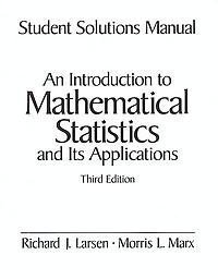9780130310156: Student Solutions Manual for An Introduction to Mathematical Statistics and its Applications, 3rd edition
