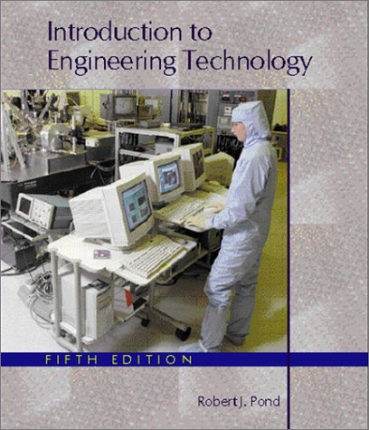 9780130310385: Introduction to Engineering Technology (5th Edition)