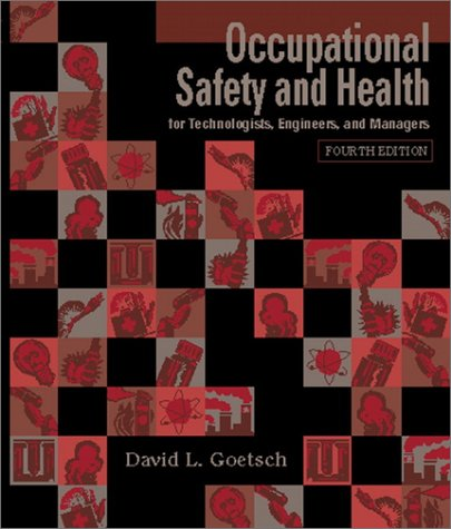 9780130310439: Occupational Safety and Health for Technologists, Engineers, and Managers (4th Edition)