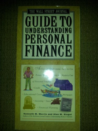 9780130310484: The Wall Street Journal Guide To Understanding Personal Finance