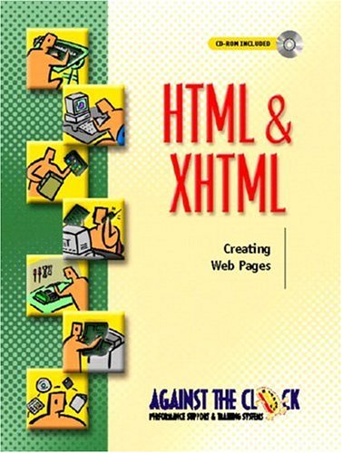 9780130310545: HTML and XHTML: Creating Web Pages