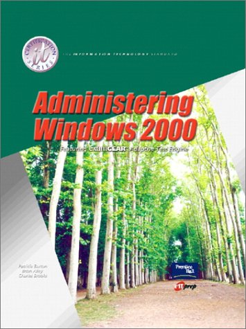 9780130310569: Administering Windows 2000 and Lab Manual Pkg. (IT Certification)