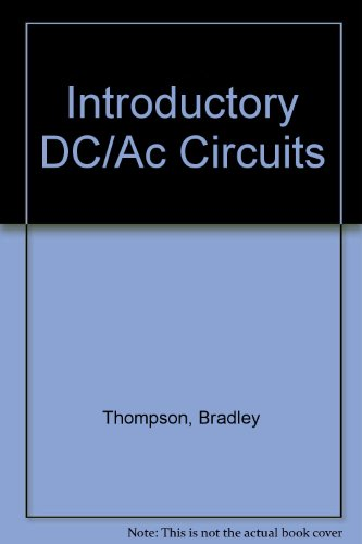 9780130310842: Introductory DC/Ac Circuits
