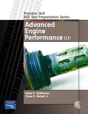 Guide to the ASE Exam-Advanced Engine Performance: James D. Halderman,
