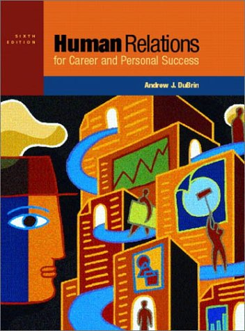 9780130310965: Human Relations for Career and Personal Success (6th Edition)