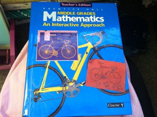 9780130311139: Prentice Hall Middle Grades Mathematics Interactive Approach Course 1 6Th Grade Teacher Edition 1995 Isbn 0130311138