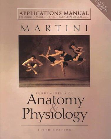 9780130311177: Applications Manual: Fundamentals of Anatomy ...