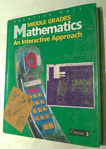 Middle Grades Mathematics: An Interactive Approach, Course 3 (0130311472) by Suzanne H. Chapin; Marsha Landau; Joanna O. Masingila; Leach McCracken; Mark illingworth