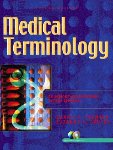 9780130311825: Medical Terminology: An Anatomy and Physiology Systems Approach (2nd Edition)
