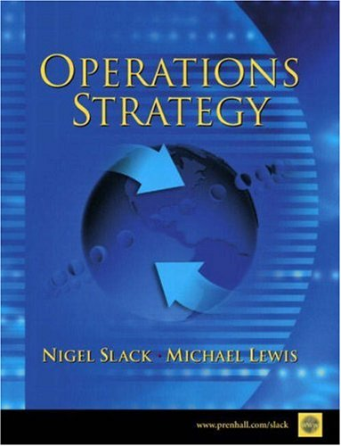 Operations Strategy (0130313866) by Nigel Slack; Michael Lewis