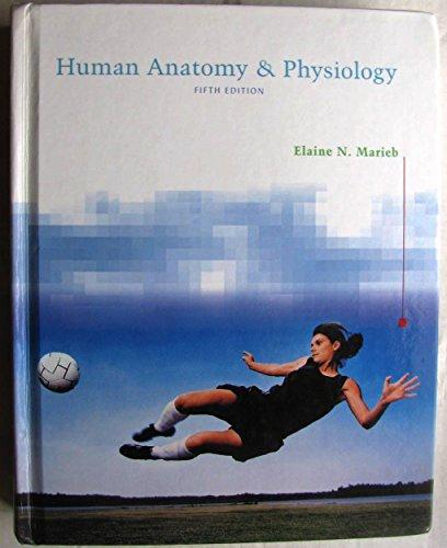 Human Anatomy & Physiology: Elaine M. Marieb