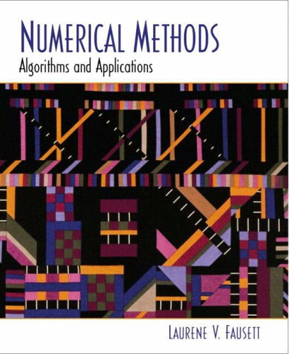 9780130314000: Numerical Methods: Algorithms and Applications (Featured Titles for Numerical Analysis)